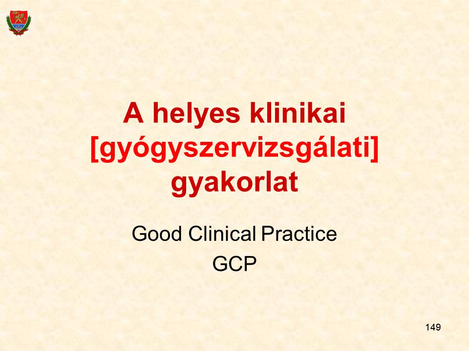 A helyes klinikai [gyógyszervizsgálati] gyakorlat